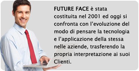 Future Face ha 17 anni di esperienza